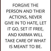 Create Your Karma, Forgive.